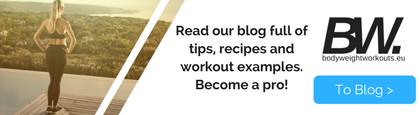 read the bodyweight workouts blog for tips